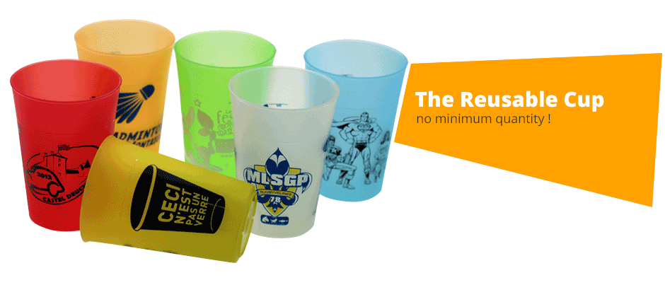 Reusable Cups, no minimum quantity !